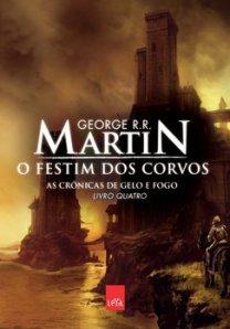 O Festim dos Corvos, de G.R.R. Martin